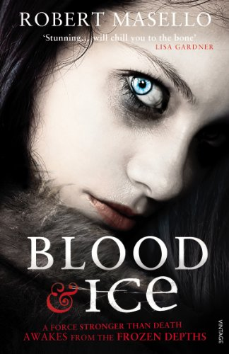 Blood and Ice by Robert Masello