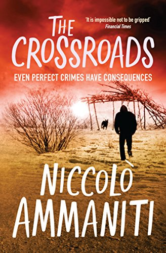 The Crossroads by Niccolo Ammaniti