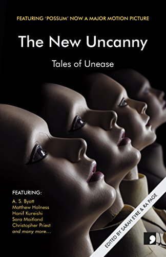 The New Uncanny: Tales of Unease by Sarah Eyre and Ra Page (eds)
