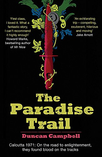 The Paradise Trail by Duncan Campbell