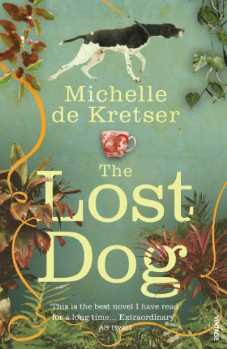 The Lost Dog by Michelle de Kretser