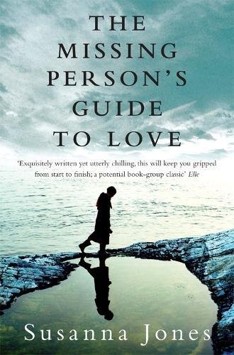 The Missing Person's Guide to Love by Susanna Jones