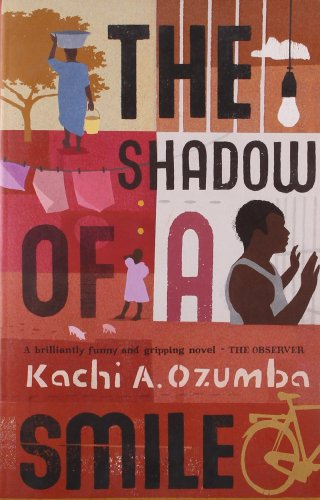 The Shadow of a Smile by Kachi A Ozumba