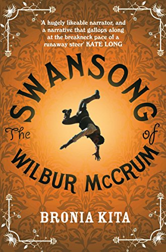 The Swansong of Wilbur McCrum by Bronia Kita