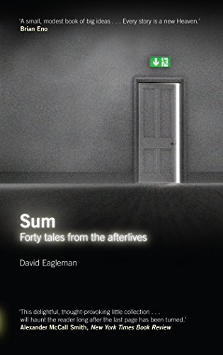 Sum: Forty Tales from the Afterlives by David Eagleman